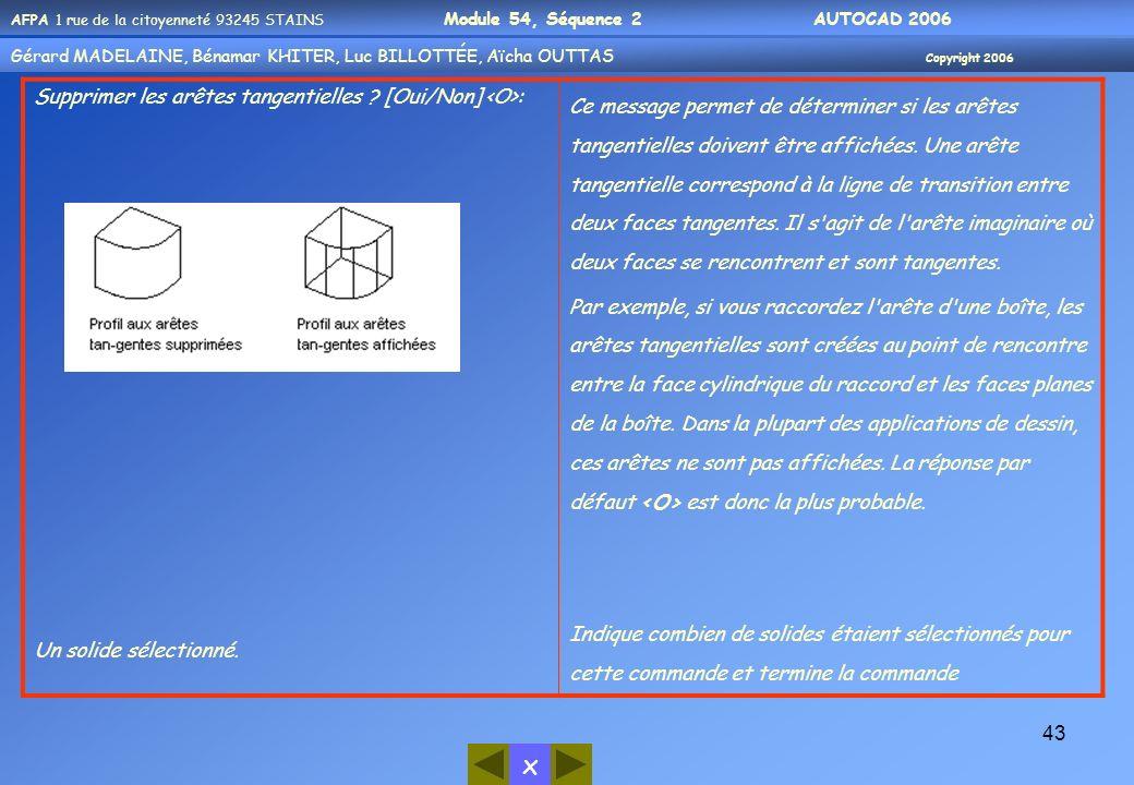 Supprimer les arêtes tangentielles [Oui/Non] <O>:
